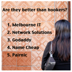 Registrars versus Hookers